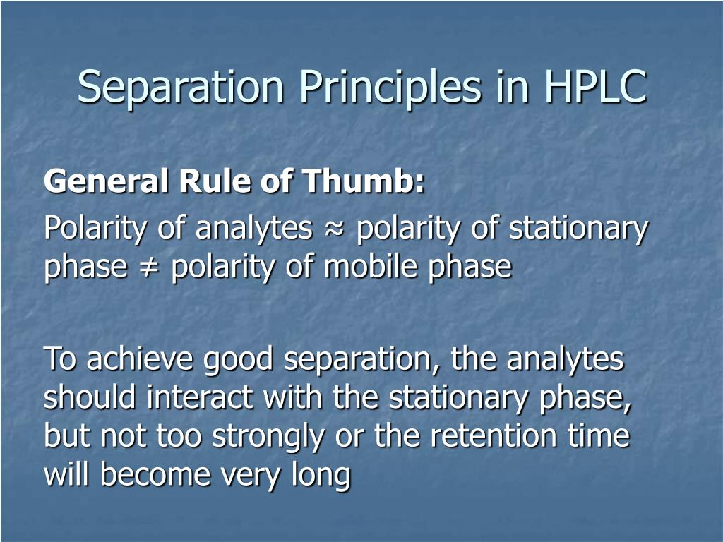 Separation Principles in HPLC