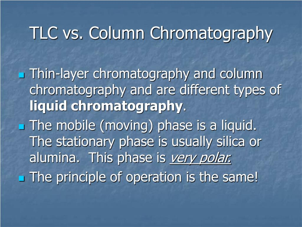 TLC vs. Column Chromatography