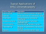 typical applications of hplc chromatography