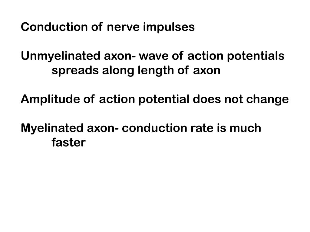 Conduction of nerve impulses