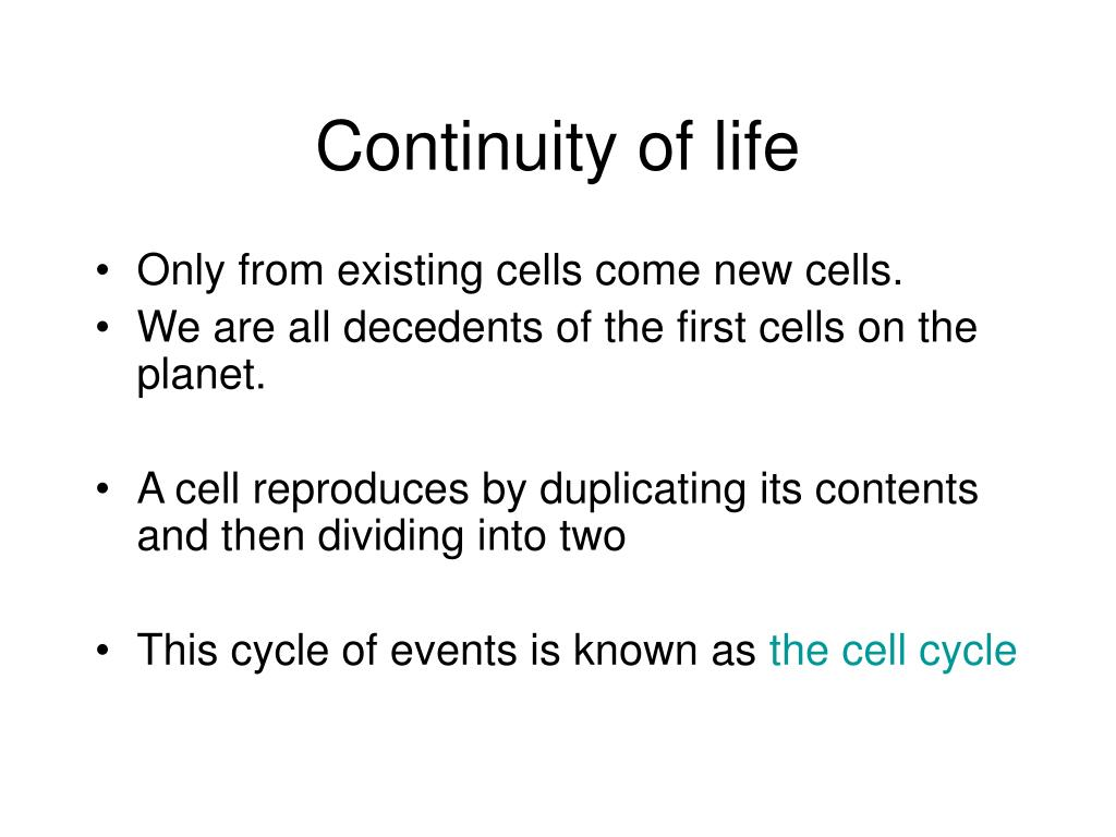 Continuity of life