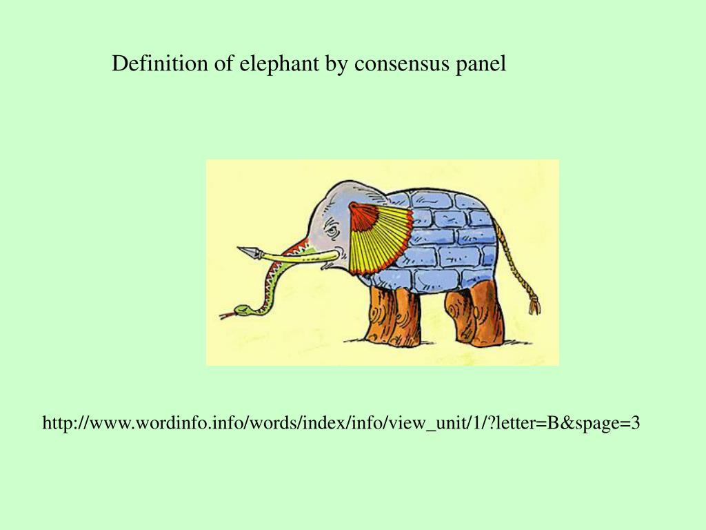 Definition of elephant by consensus panel