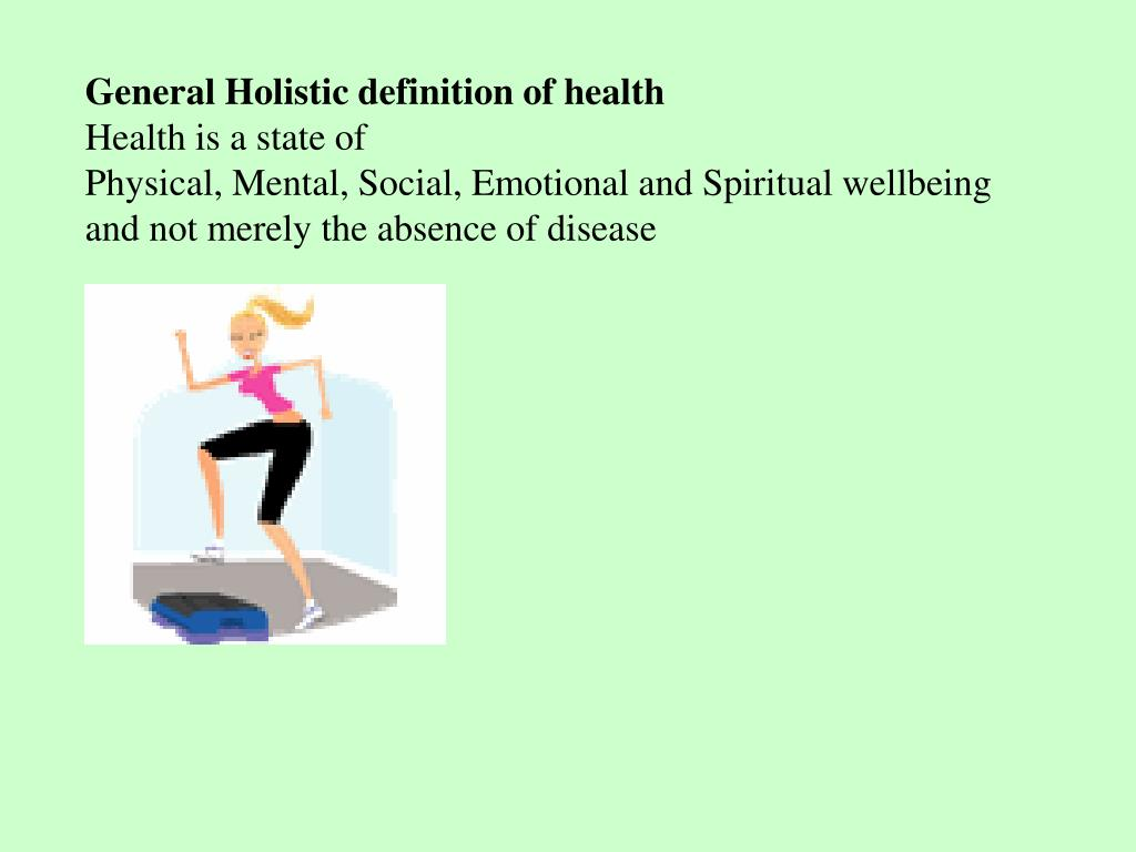 General Holistic definition of health