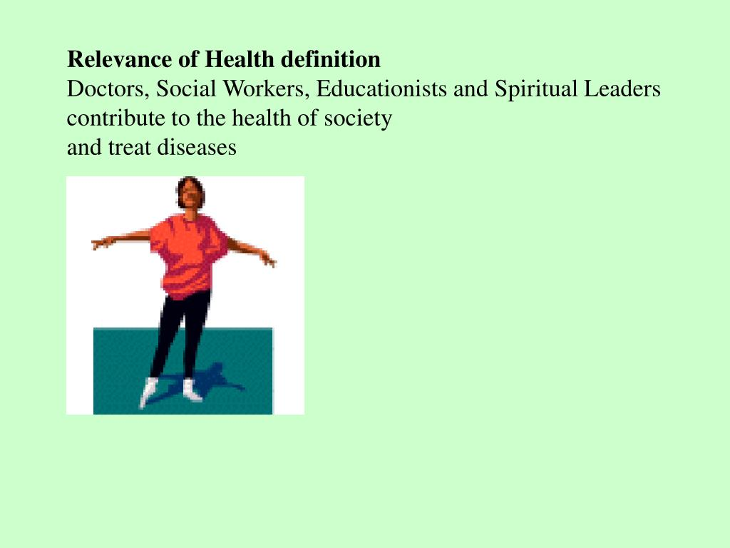 Relevance of Health definition