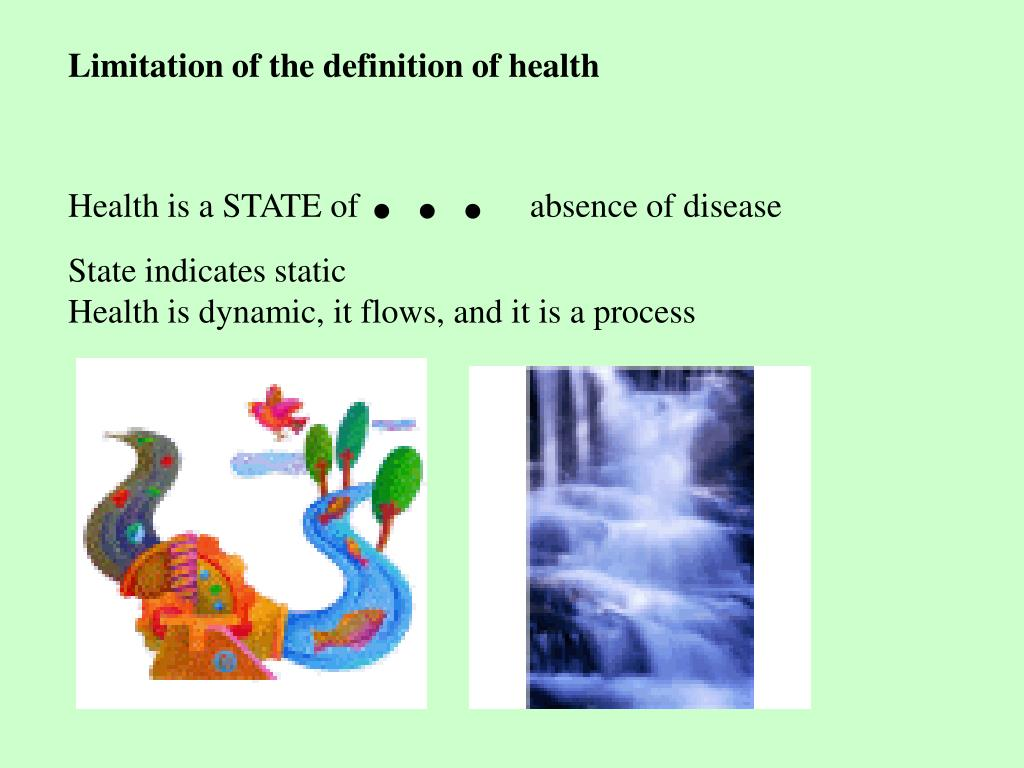 Limitation of the definition of health