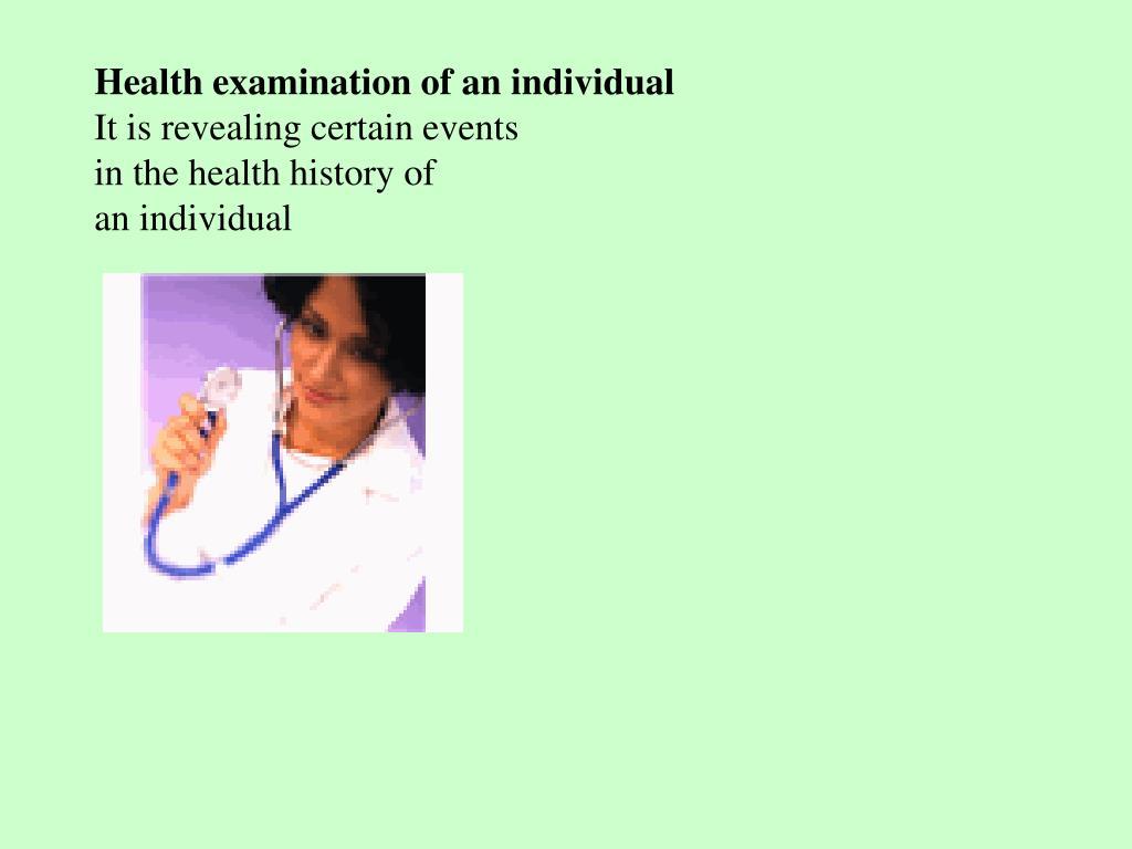 Health examination of an individual