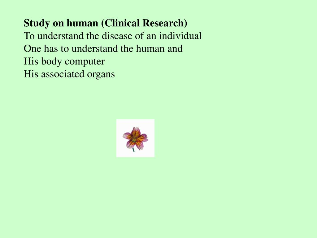 Study on human (Clinical Research)