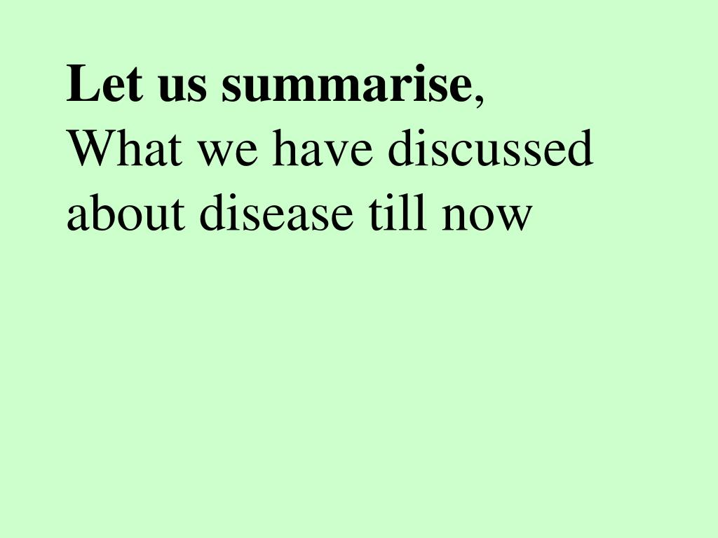 Let us summarise