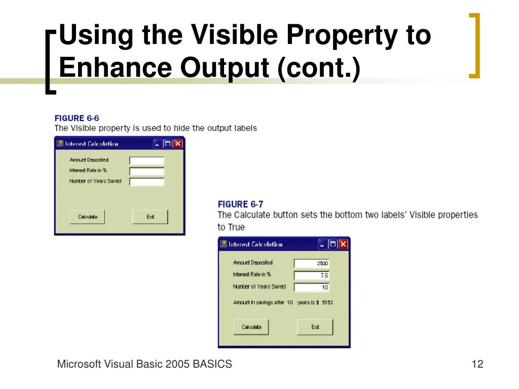Using the Visible Property to Enhance Output (cont.)