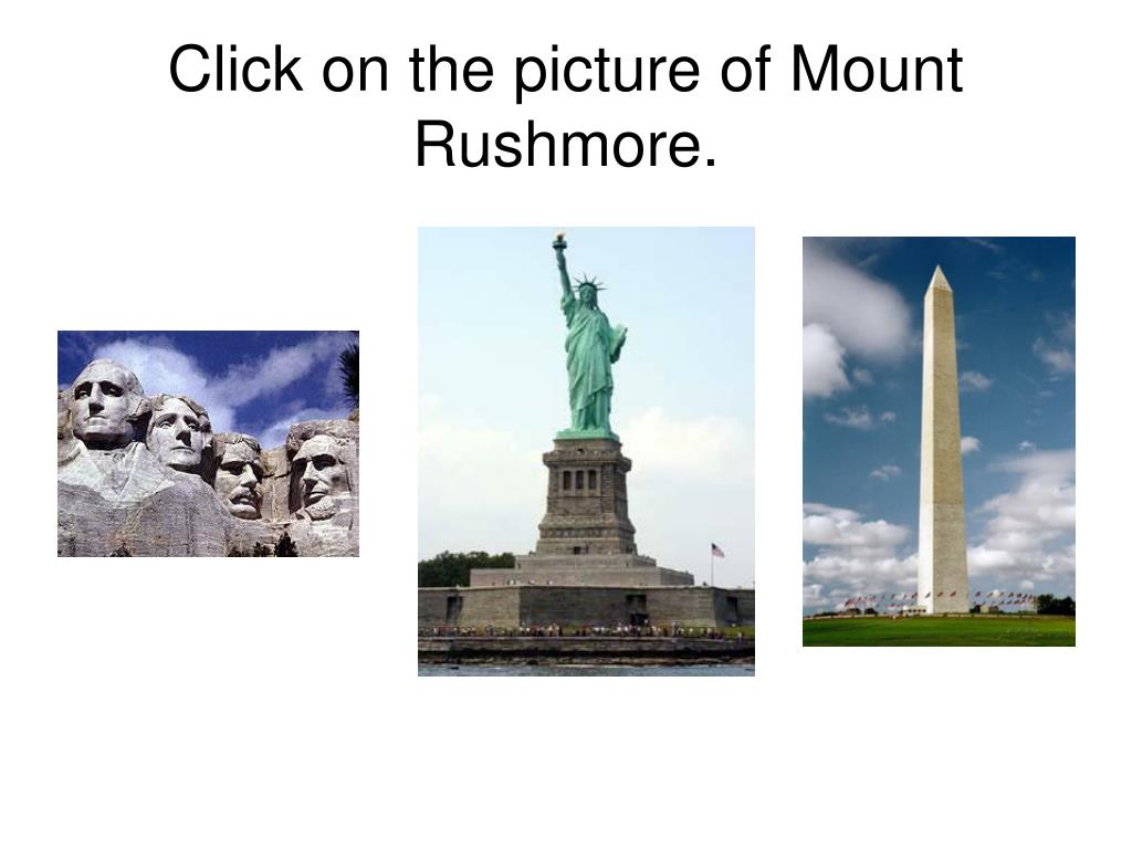 Click on the picture of Mount Rushmore.