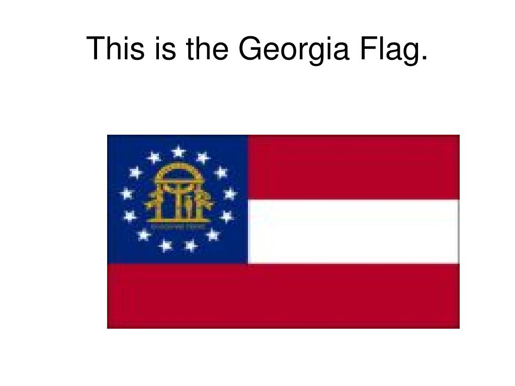 This is the Georgia Flag.