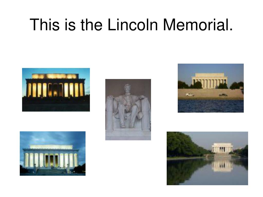 This is the Lincoln Memorial.