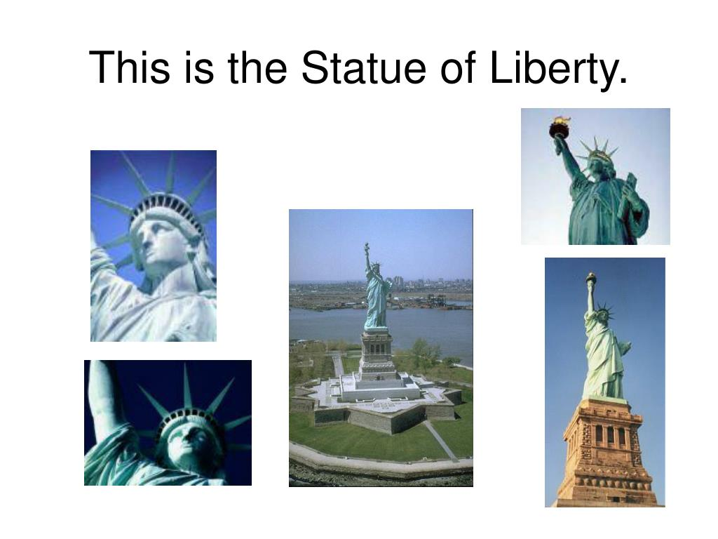 This is the Statue of Liberty.