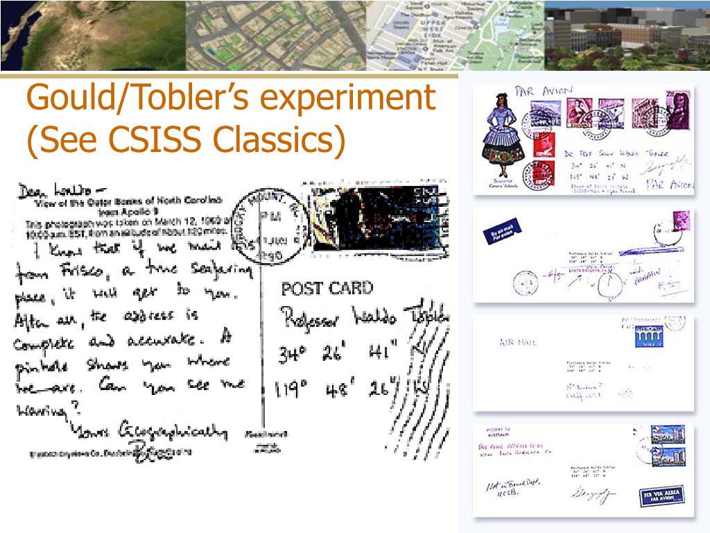 Gould/Tobler's experiment