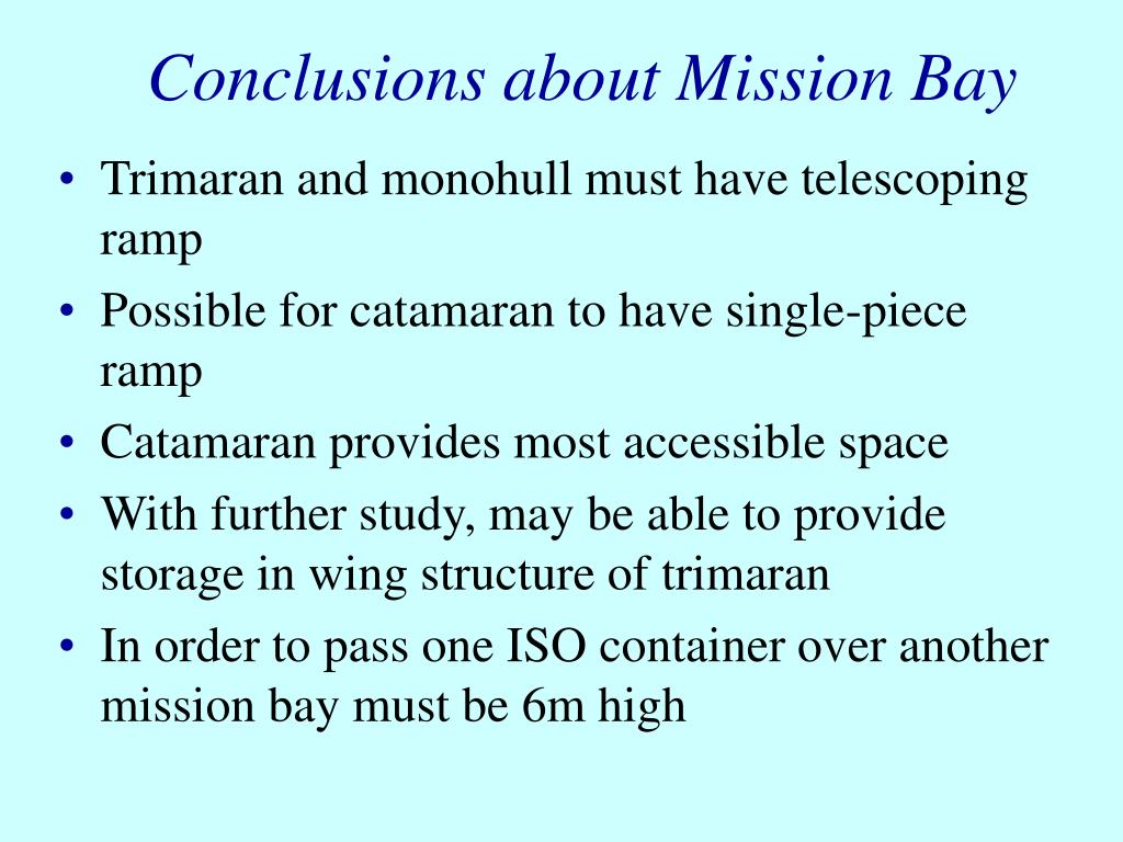 Conclusions about Mission Bay