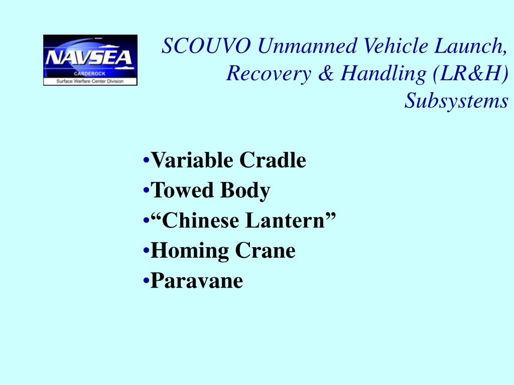 SCOUVO Unmanned Vehicle Launch, Recovery & Handling (LR&H) Subsystems