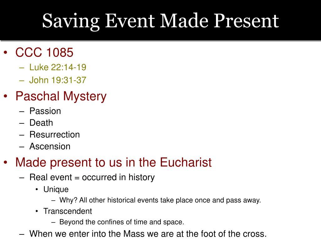 Saving Event Made Present