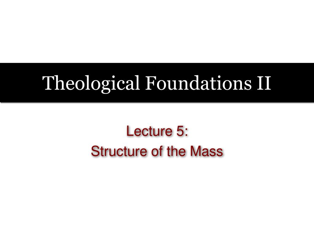 Theological Foundations II