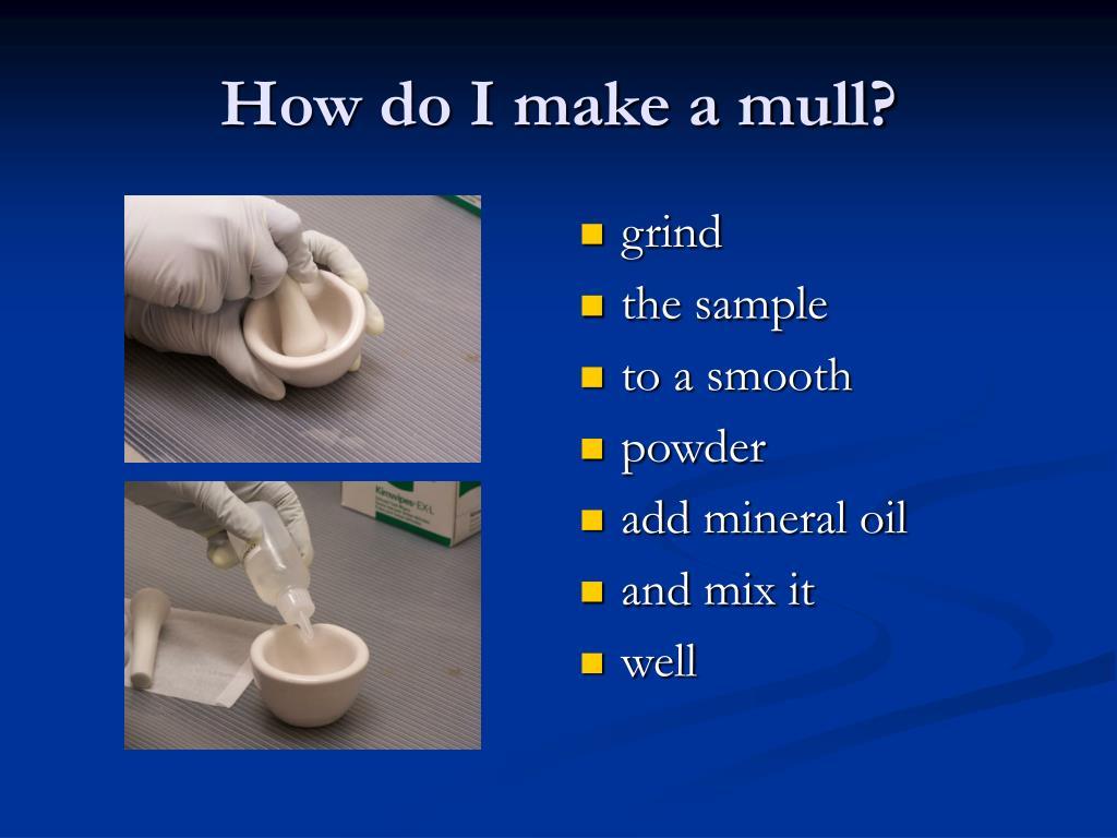 How do I make a mull?