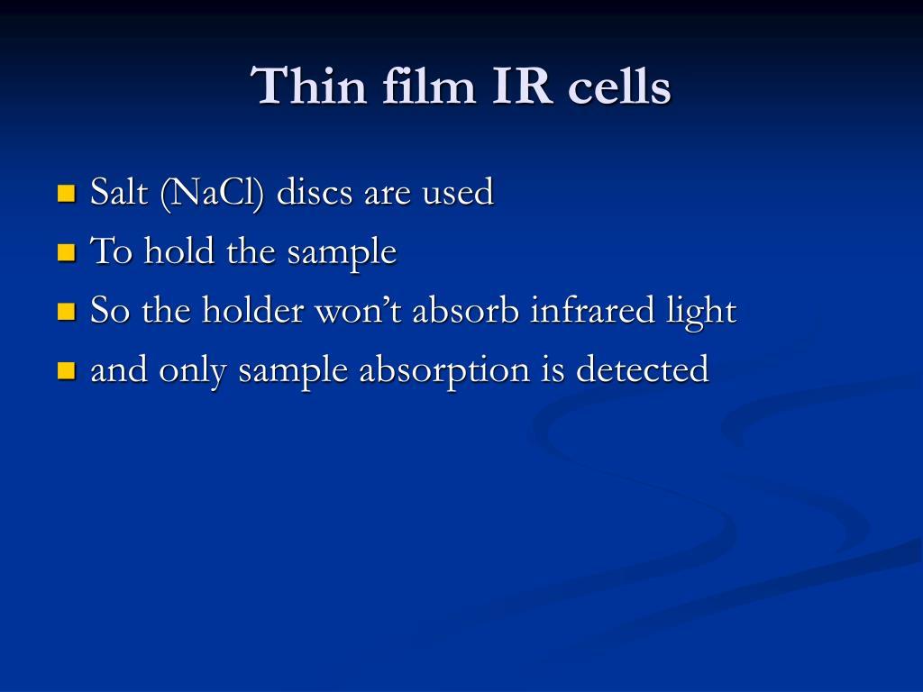 Thin film IR cells