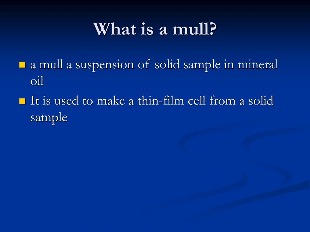 What is a mull?