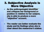 3 subjective analysis is more objective