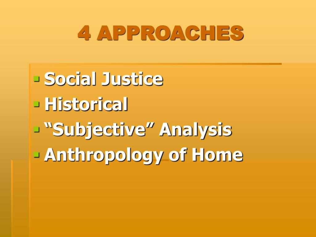 4 APPROACHES