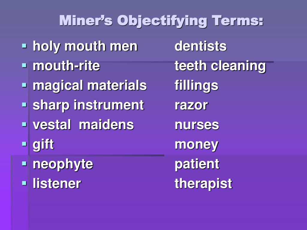 Miner's Objectifying Terms: