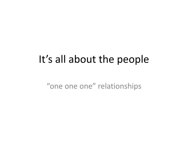 It's all about the people