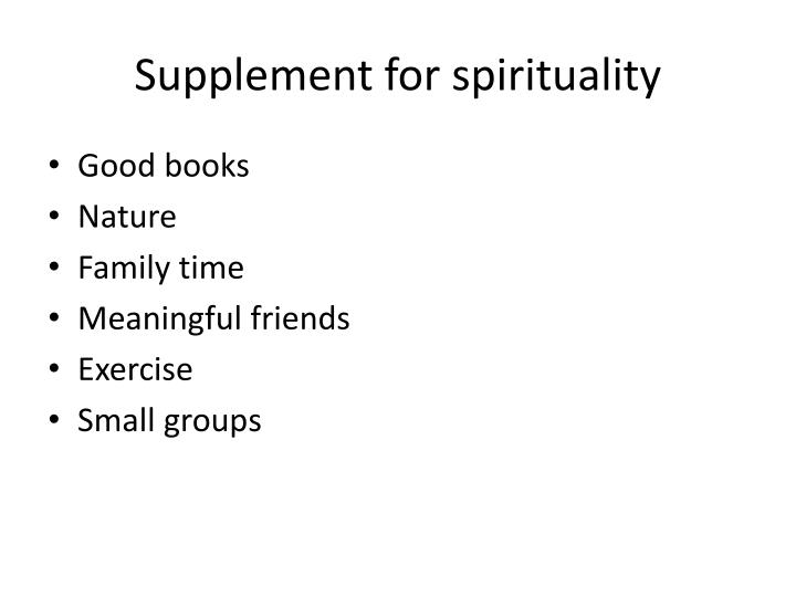 Supplement for spirituality