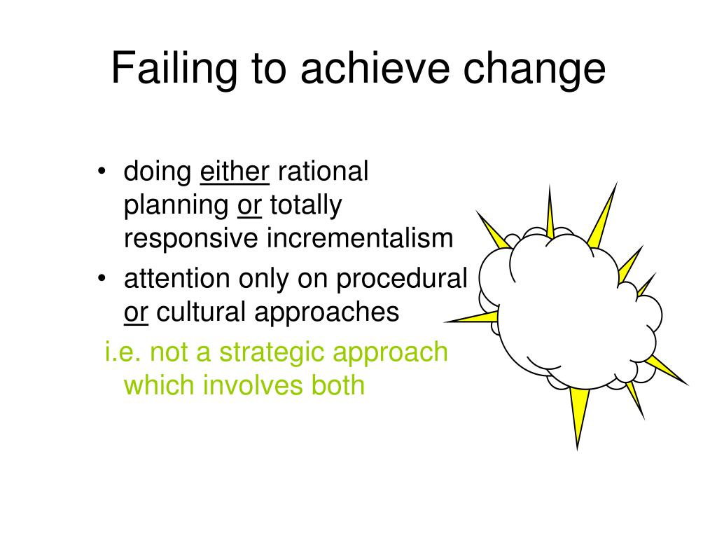 Failing to achieve change