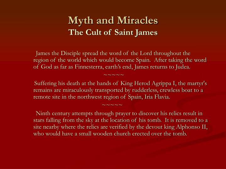 Myth and Miracles