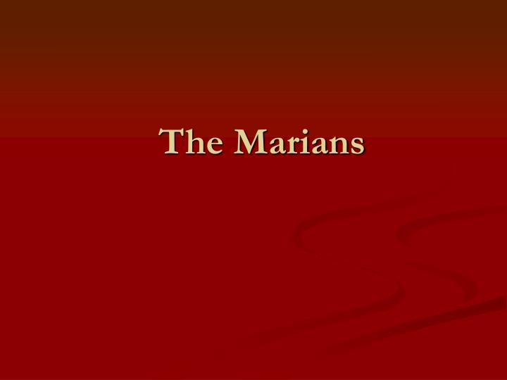 The marians