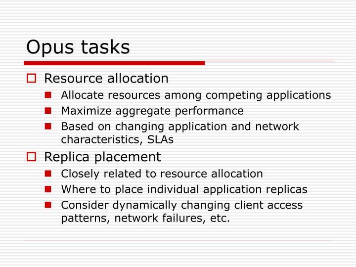 Opus tasks