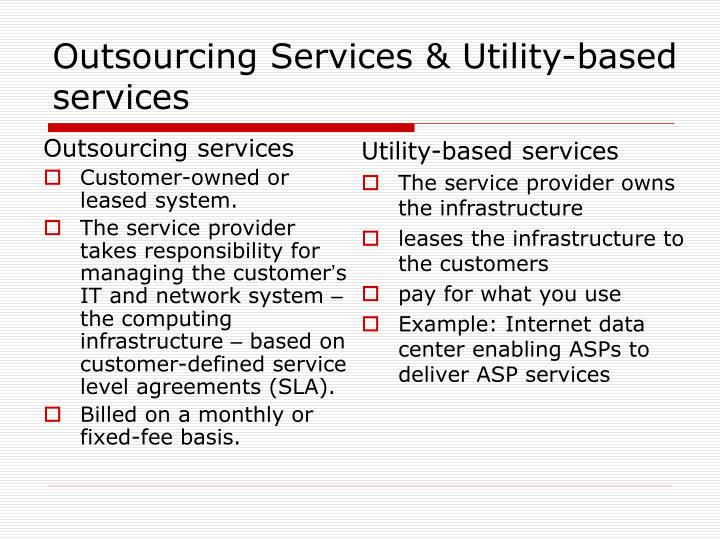 Outsourcing services utility based services