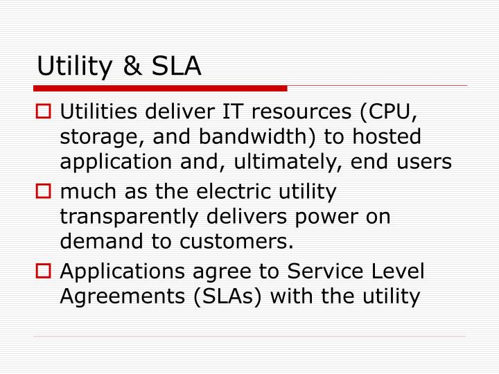 Utility & SLA