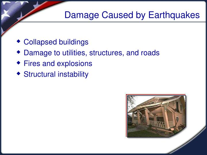 Damage caused by earthquakes