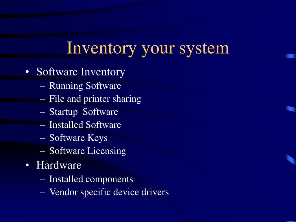 Inventory your system