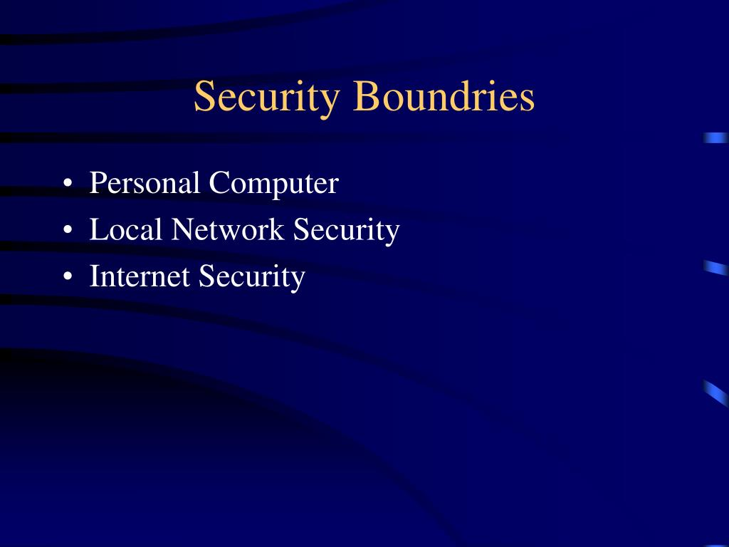 Security Boundries