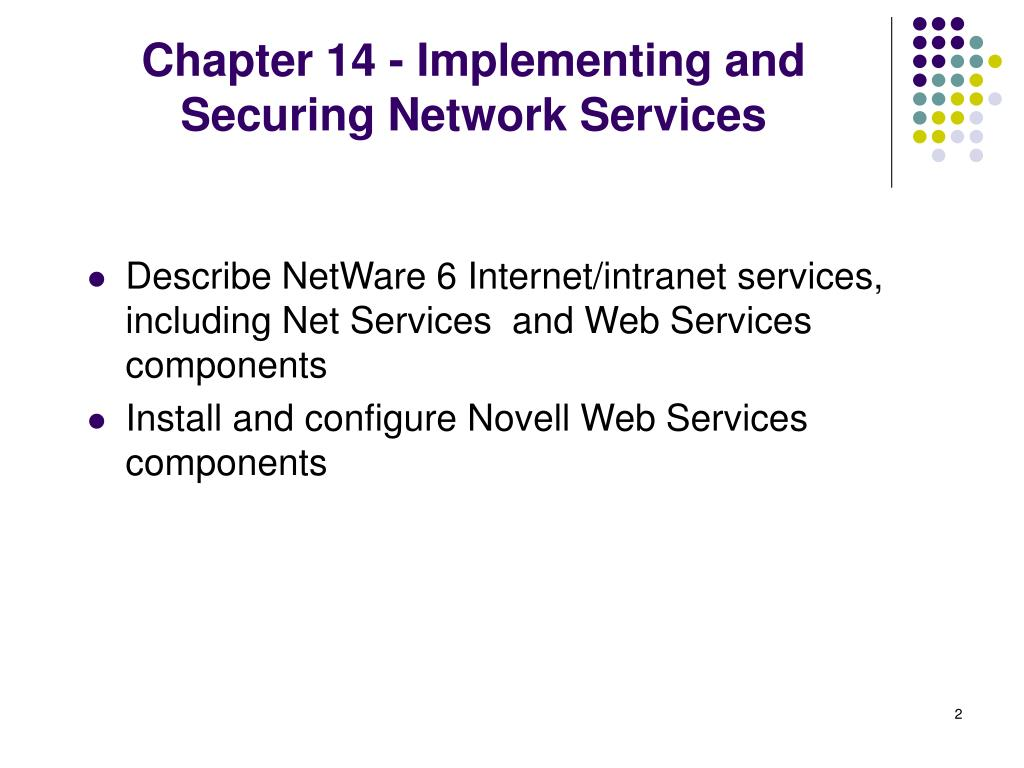 Chapter 14 - Implementing and Securing Network Services