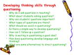 developing thinking skills through questioning