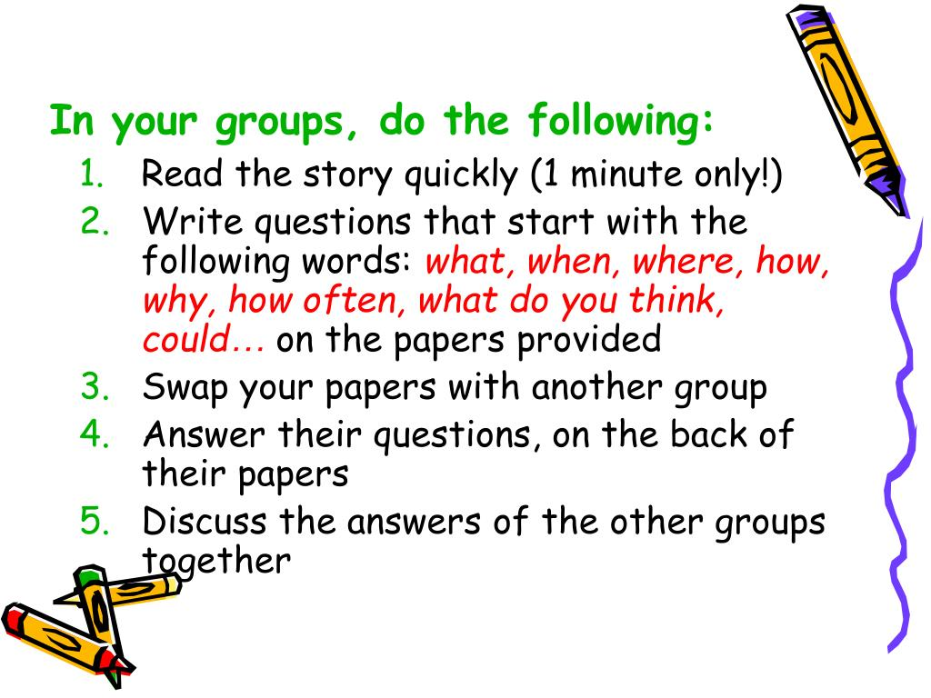 In your groups, do the following: