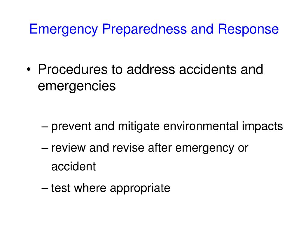 Emergency Preparedness and Response