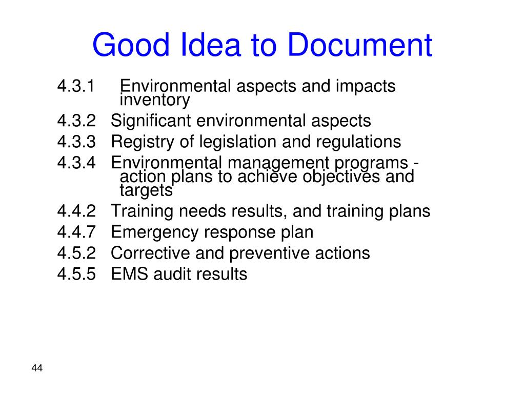 4.3.1	Environmental aspects and impacts 		inventory
