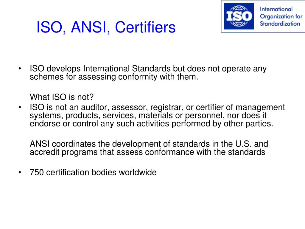 ISO, ANSI, Certifiers