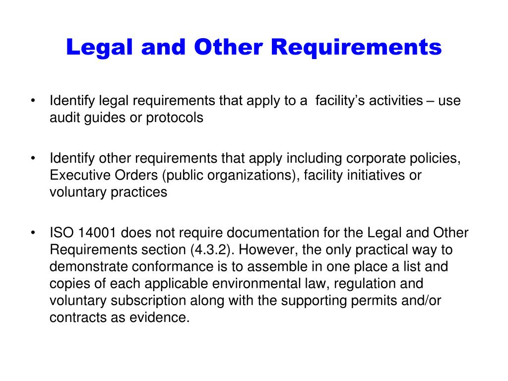 Legal and Other Requirements