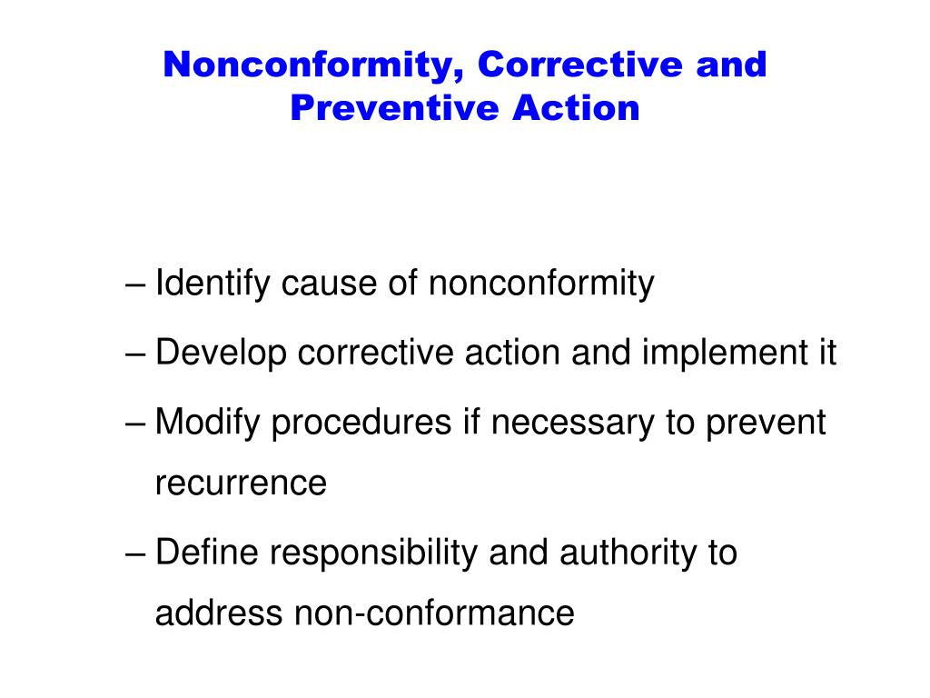 Nonconformity, Corrective and Preventive Action