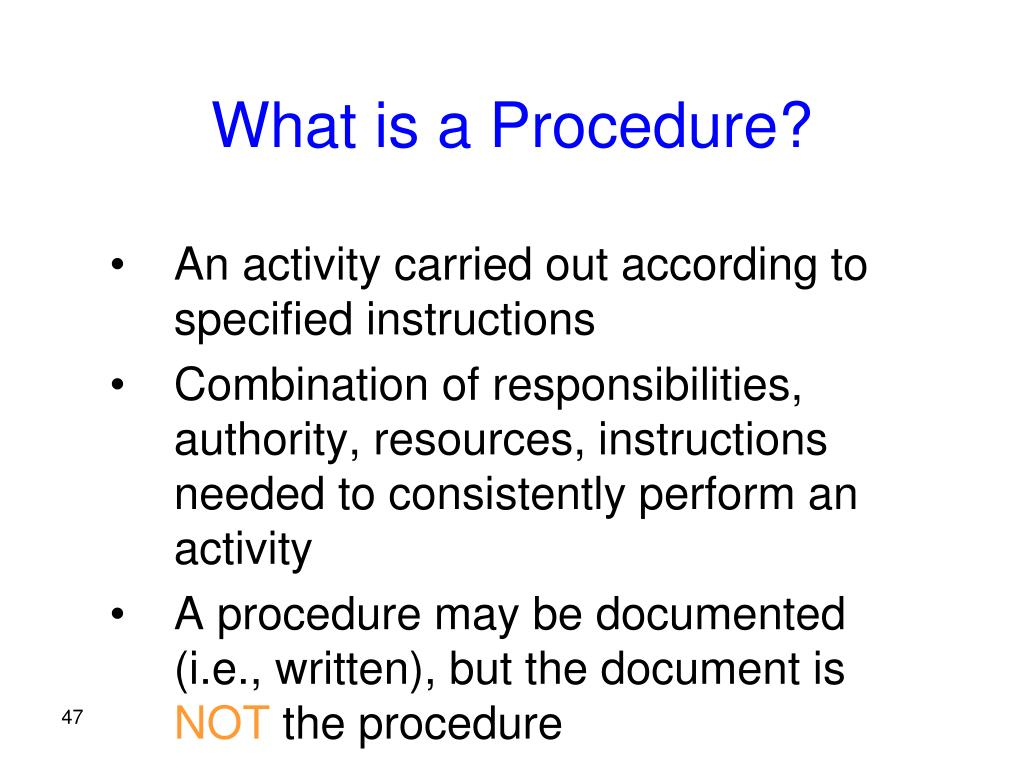 What is a Procedure?