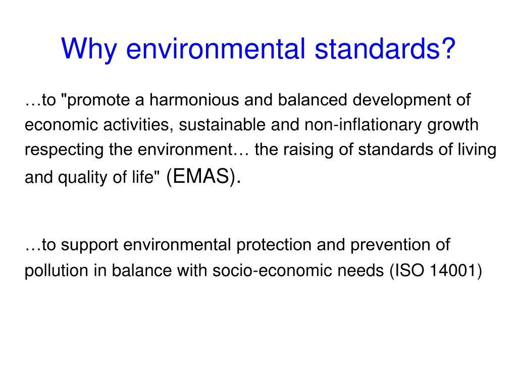 Why environmental standards?