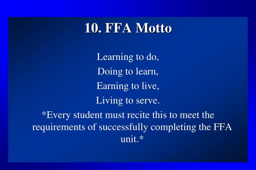 10. FFA Motto